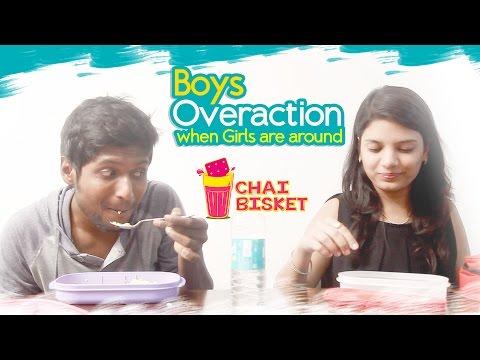 How Boys Behave When Girls are Around   Chai Bisket