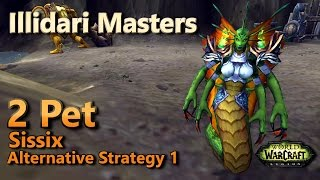 Sissix Illidari Masters Pet Battle World Quest 2 Pet Leveling Alternative Strategy 1