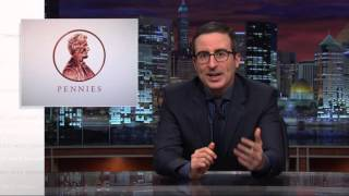 Pennies: Last Week Tonight with John Oliver (HBO)