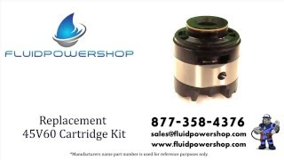 AFTERMARKET NEW 45V60 CARTRIDGE KIT - FITS VICKERS ® / EATON ® 580919 / 02-102575 / 02-102578