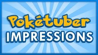 Poketuber Impressions 3