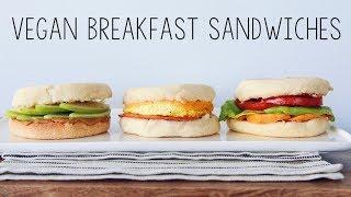 VEGAN BREAKFAST SANDWICH RECIPES