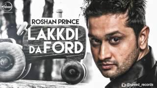 Lakkdi Da Ford ( Full Audio Song ) | Roshan Prince | Punjabi Song Collection | Speed Records