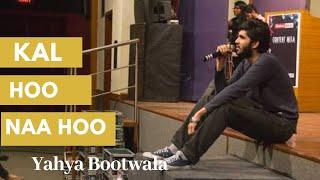 KAL HO NAA HOO || Kahaaniyaa :- Valentines Weekend Special ||YAHYA BOOTWALA || Pacific Poetry