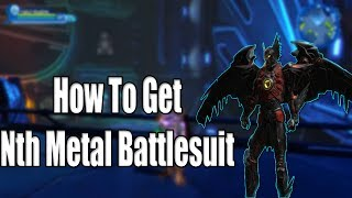 Dc Universe Online How To Get Nth Metal Battlesuit