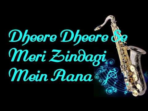 122 Dheere Dheere Se Meri Zindagi Mein Aana Ashiqui Instrumental Saxophone Cover