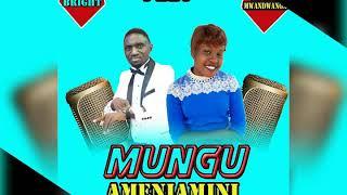 Mungu Ameniamini -Afande Bright Gospel Tz  ft Festina Mwandwanga(1)