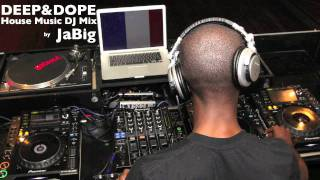Soulful House Music DJ Mix by JaBig [DEEP & DOPE 39]