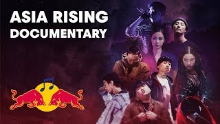 Asia Rising: The Next Generation Of Hip Hop | Full Movie | Red Bull Music
