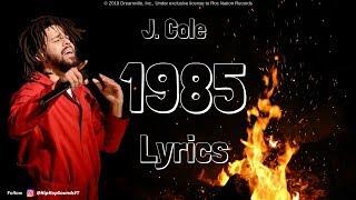J. Cole - 1985 (Intro to The Fall Off) [Lyrics]
