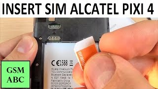 INSERT SIM & Memory SD Card Alcatel PIXI 4 | How to