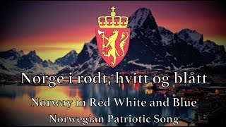 Norwegian Patriotic Song: Norway in red, white and blue