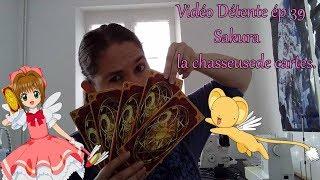 Vidéo Détente ép 39 Sakura la chasseuse de cartes [FR]