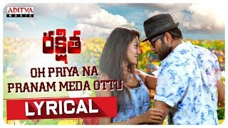 Oh Priya Lyrical || Rakshitha Movie Songs || Karthik Anand, Shalu Chowrasiya || SA Aramaan