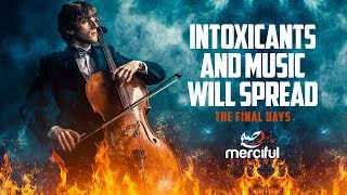 MUSIC AND INTOXICANTS IN THE FINAL DAYS