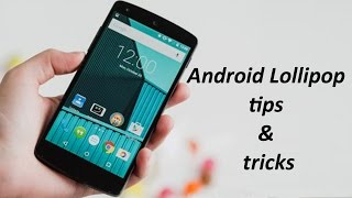 Android Lollipop Tips & Tricks : 9 Ways to Make It Awesome || Pastimers
