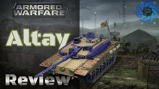 Armored Warfare - Altay Review | A Wolf In Sheep's Clothing?