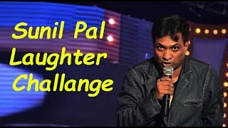 Sunil Pal Comedy on Laughter Challenge Latest   Hindi