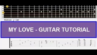MY LOVE Guitar Tutorial - Easy Guitar Songs for Beginners - How To Play Guitar Songs