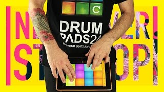 NEVER STOP - DRUM PADS 24