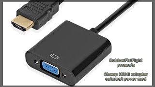 Cheap HDMI-to-VGA adapter external power mod.