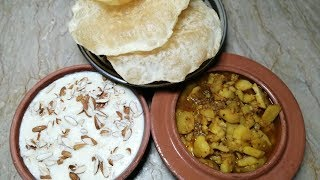 Aloo Puri & Phirni || Rajab K Pakwan || Poori Firni or Aloo Sabzi