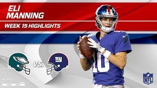 Eli Manning Highlights   Eagles vs. Giants   NFL Wk 15 Player Highlights