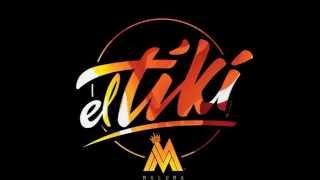 El Tiki - Maulma