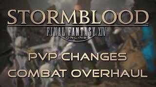 Stormblood Changes: PvP Combat Overhaul