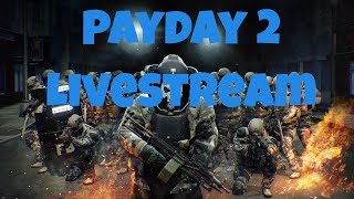 Payday 2 Gameplay Live - Payday 2 Leveling And Money Making - Steam Summer Sale Hype