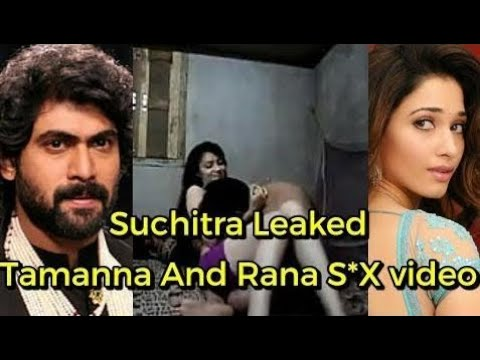 Suchithra Leaked Tamanna and Rana Leelai S*X Video