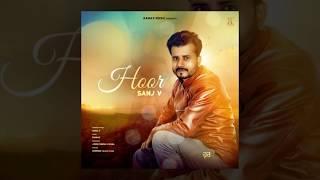 Hoor-+Sanj+V+%7C+Latest+Punjabi+Songs+2018+%7C+Ramaz+Music+%7C+New+Punjabi+Songs+2018