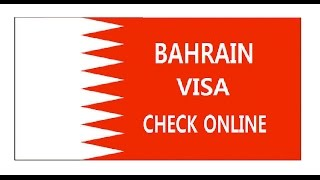 BAHRAIN VISA CHECK ONLINE-WITH PASSPORT NUMBER