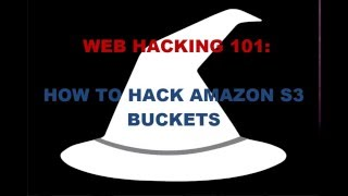Web Hacking: How to Hack Amazon S3 Buckets