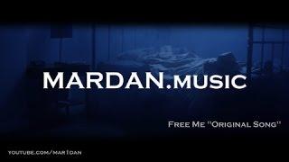 Mardan Music - Free Me