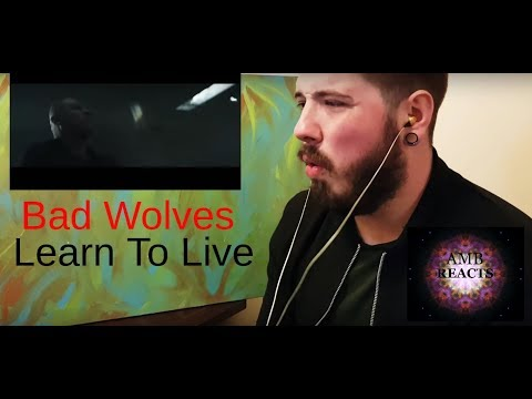 Bad Wolves - Learn To Live (Reaction)