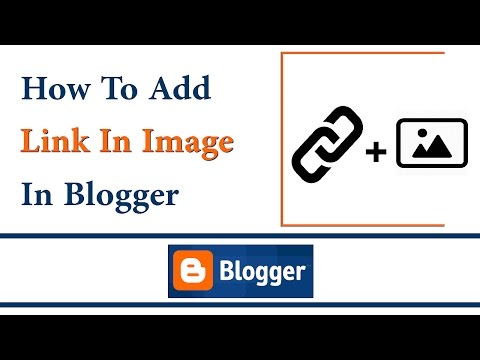 How To Add Link Image In Blogger Blog | Tech Orbis