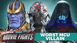 Worst Marvel MCU Villian? - DRUNK MOVIE FIGHTS