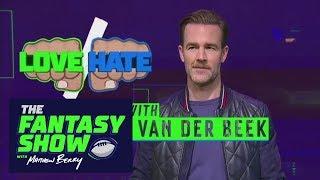 Love/Hate With James Van Der Beek | The Fantasy Show With Matthew Berry | ESPN