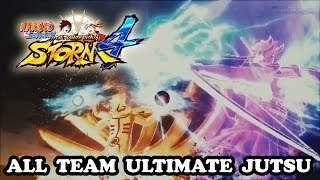 Naruto Shippuden Ultimate Ninja Storm 4 ALL TEAM ULTIMATE JUTSU