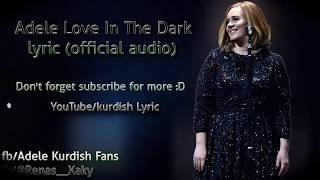 Adele - Love in the Dark lyrics