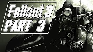 Fallout 3 (Modded) - Let's Play (Bad Girl Edition) - Part 3 -