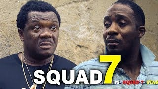SQUAD 7 (NEW MOVIE ALERT)| 2019 NOLLYWOOD MOVIES