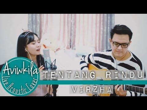 Virzha - Tentang Rindu (Live Acoustic Cover by Aviwkila)