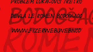 PROBLEM LUKAČOVCI /retro/ - Devla le romen bodogšago FIZERWEB