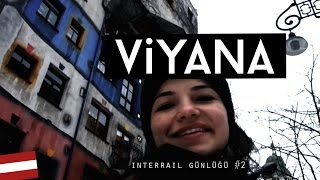 Interrail Günlüğü #2: Viyana