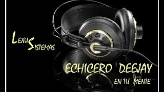 MIX CORAZON SERRANO   ECHICERO DJ