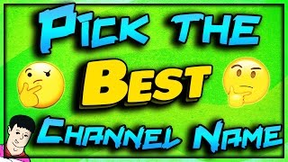 How To Pick The Best Channel Name for Your YouTube Channel