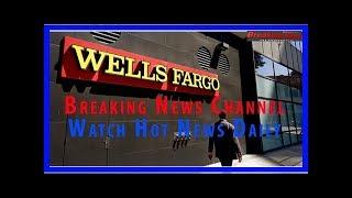 Wells Fargo Said to Be Target of $1 Billion U.S. Fine