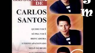 O Melhor De Carlos Santos   (Completo)